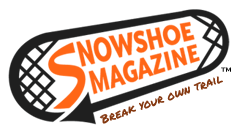 [Archive] Snowshoe Magazine - The snowshoeing experience for snowshoers around the world: snowshoe racing, snowshoes, gear reviews, events, recreation, first-timers.